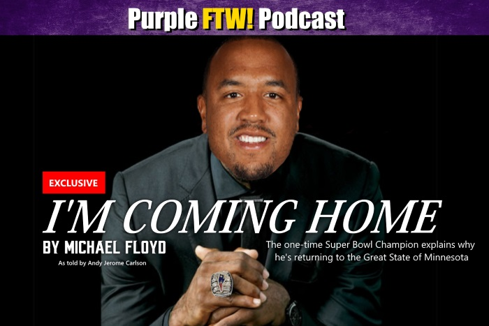 Purple FTW! Podcast: Michael Floyd's Coming Home and Stuff with Darren Wolfson & Lindsey Young (ep. 372) - Minnesota Vikings - 1500 ESPN