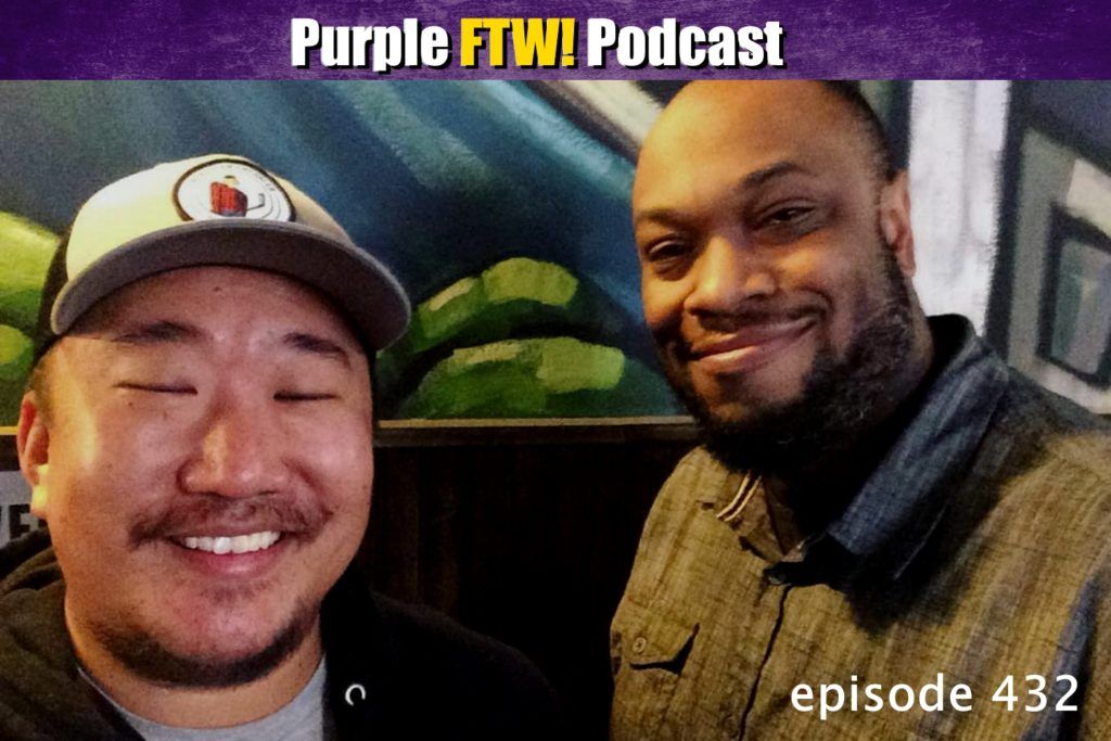 Purple FTW! Podcast: Vike-Vike-Grey Vike feat. Manny Hill & Ivory Hecker (ep. 432)