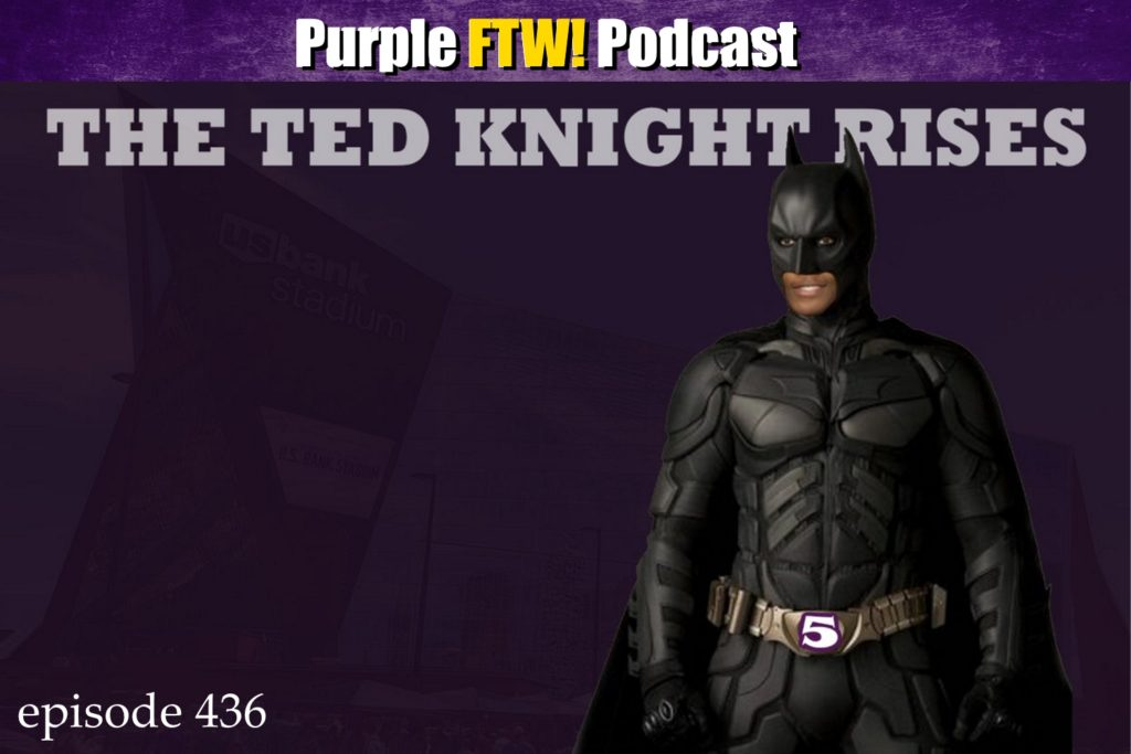Purple FTW! Podcast: The Ted Knight Rises feat. @JReidDraftScout (ep. 436)