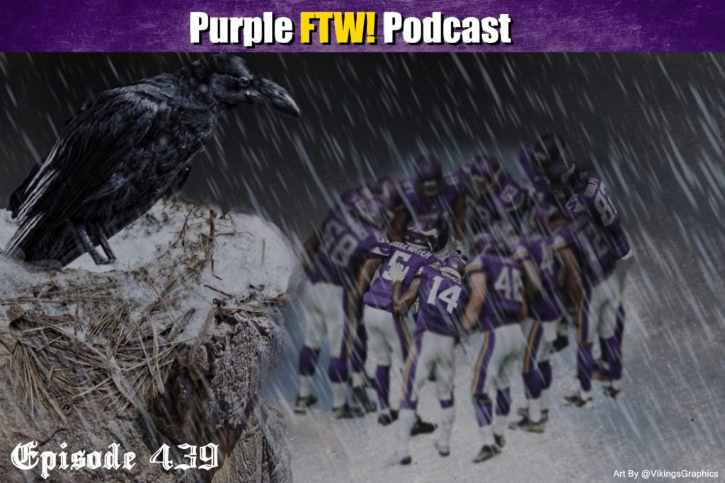 Purple FTW! Podcast: Vikings-Ravens Preview feat. Ron Johnson + Joe Duffy (ep. 439)