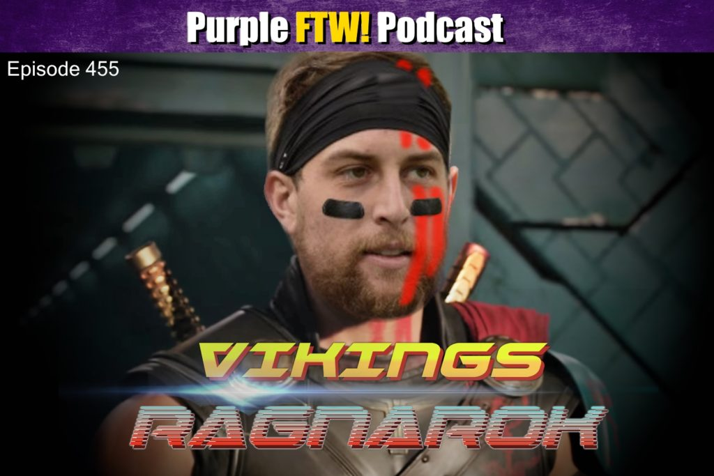 Purple FTW! Podcast: Vikings-Washington Recap: Ragnarok (ep. 455)