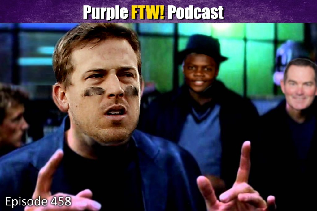 Purple FTW! Podcast: Riding With Keenum feat. Darren Wolfson + Josh Pelto (ep. 458)