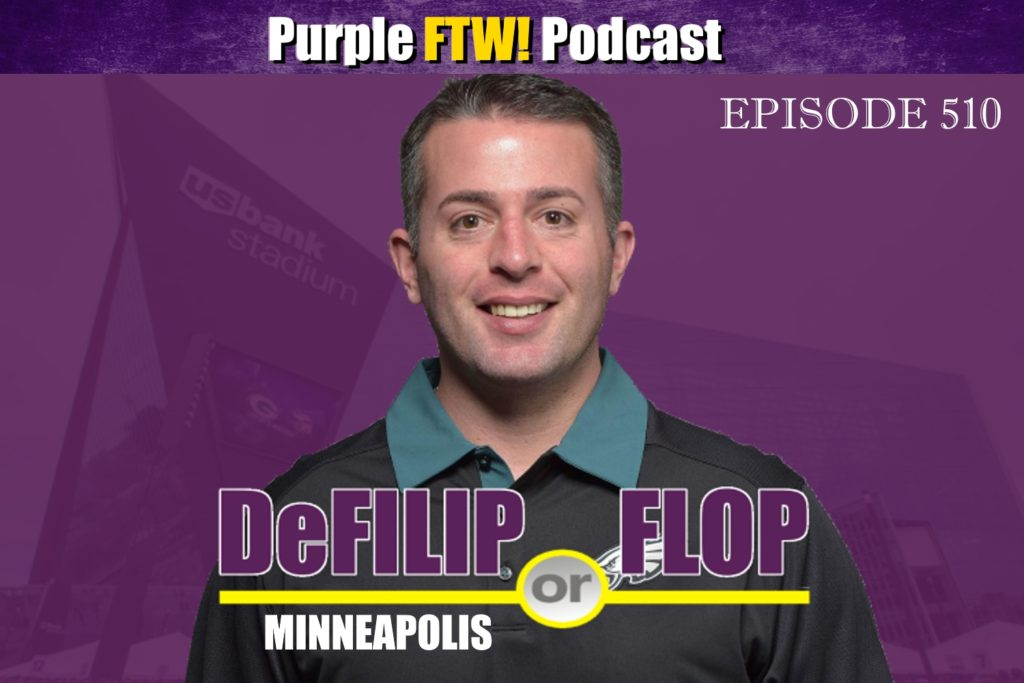 Purple FTW! Podcast: DeFilip or Flop feat. @JReidDraftScout + Vikes Over Beers! (ep. 510)