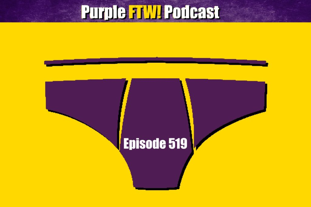Purple FTW! Podcast: Underwear Olympics! feat. @JReidDraftScout + Vikes Over Beers (ep. 519)