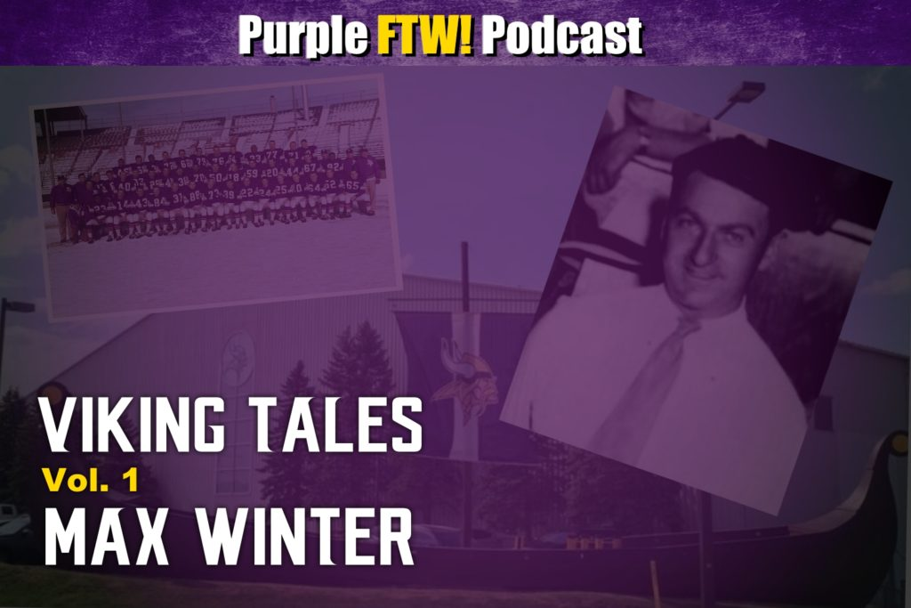 Purple FTW! Podcast: Viking Tales: Max Winter - The First Viking
