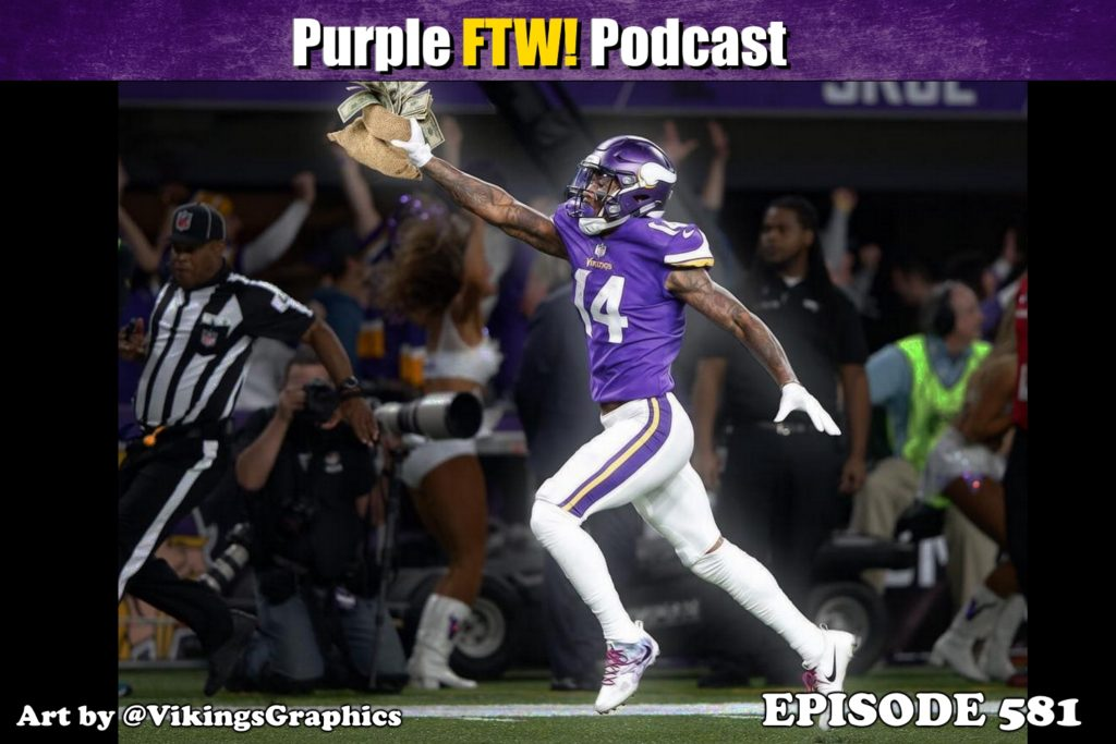 Purple FTW! Podcast: Will Diggs Get the Bag? feat. Jourdan Rodrigue + #VikesOverBeers (ep. 581)