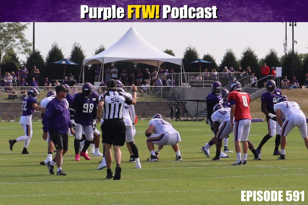 Purple FTW! Podcast: Training Camp, Anthony Barr Drama, New Rules, Randy Moss + #VikesOverBeers! (ep. 591)
