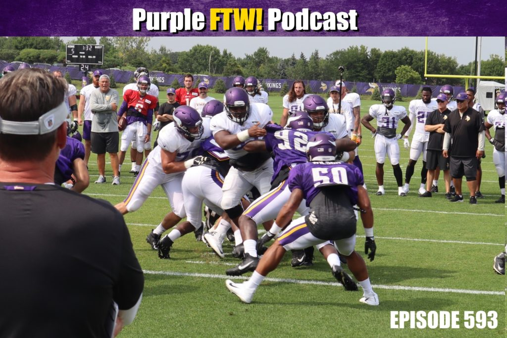 Purple FTW! Podcast: Vikings Training Camp Breakdown by Position (ep. 593)