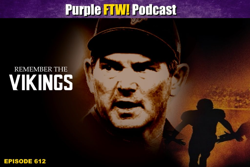 Purple FTW! Podcast: Vikings-Titans Recap: Last Chance for Romance (ep. 612)