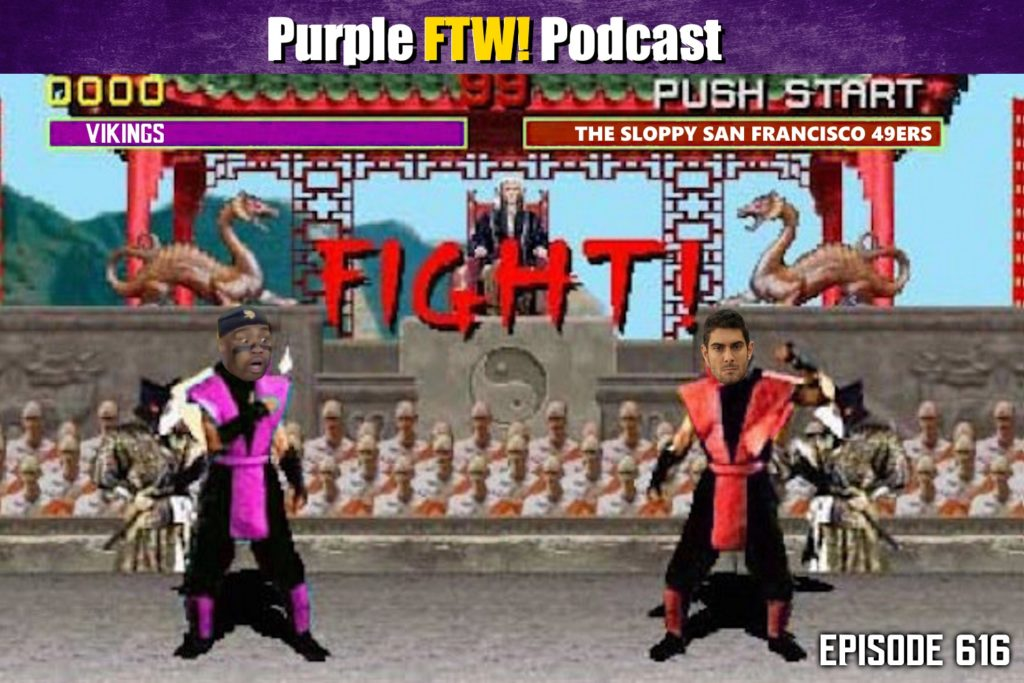 Purple FTW! Podcast: Vikings-Niners Preview feat. Jordan Reid + Darren Wolfson (ep. 616)