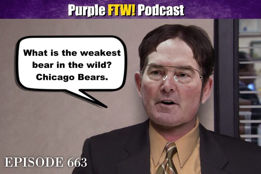 Purple FTW! Podcast: Vikings-Bears Preview feat. Darren Wolfson + Jordan Reid! (ep. 663)